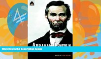 Big Deals  Abraham Lincoln: From the Log Cabin to the White House: Campfire Heroes Line (Campfire