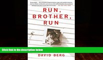 Big Deals  Run, Brother, Run: A Memoir  Full Ebooks Most Wanted
