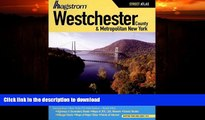 READ  Hagstrom Westchester County and Metropolitan New York Atlas (Hagstrom Westchester County