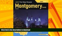 EBOOK ONLINE  ADC The Map People Montgomery County, Maryland Atlas (Montgomery County (MD) Street