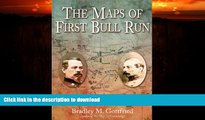 EBOOK ONLINE  The Maps of First Bull Run: An Atlas of the First Bull Run (Manassas) Campaign,