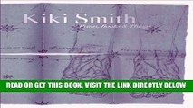 [EBOOK] DOWNLOAD Kiki Smith: Prints, Books and Things READ NOW