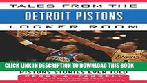 [New] Ebook Tales from the Detroit Pistons Locker Room: A Collection of the Greatest Pistons