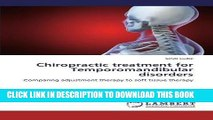 [Read PDF] Chiropractic treatment for Temporomandibular disorders: Comparing adjustment therapy to