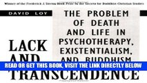 [EBOOK] DOWNLOAD Lack and Transcendence: The Problem of Death and Life in Psychotherapy,