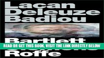 [EBOOK] DOWNLOAD Lacan Deleuze Badiou PDF