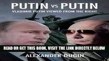 [EBOOK] DOWNLOAD Putin vs Putin: Vladimir Putin Viewed from the Right PDF