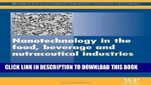 [New] Ebook Nanotechnology in the Food, Beverage and Nutraceutical Industries (Woodhead Publishing