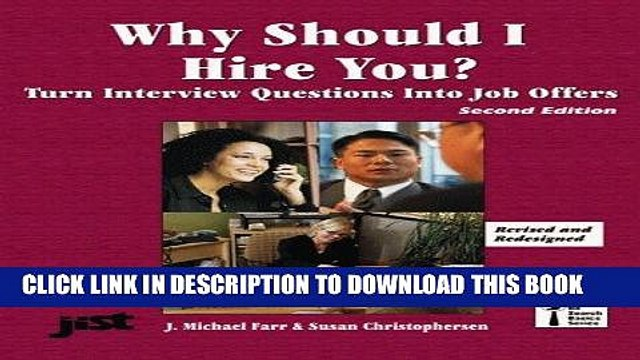 [Read] PDF Why Should I Hire You?: Turn Interview Questions Into Job Offers (Jist s Job Search