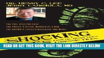 [Free Read] Shocking Cases from Dr. Henry Lee s Forensic Files: The Phil Spector Case / the Priest