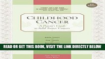 [Free Read] Childhood Cancer: A Parent s Guide to Solid Tumor Cancers (Childhood Cancer Guides)