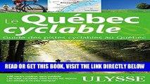 [Free Read] QUÉBEC CYCLABLE (LE) : GUIDE DES PISTES CYCLABLES AU QUÉBEC 12E ÉD. Full Online