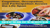 [Free Read] Cognition, Occupation, and Participation Across the Life Span Full Online