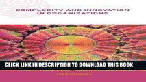 [Ebook] Complexity and Innovation in Organizations (Complexity and Emergence in Organizations)