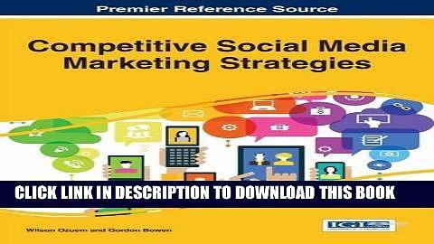 [New] Ebook Competitive Social Media Marketing Strategies (Advances in Marketing, Customer