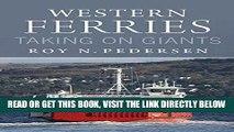 [Free Read] Western Ferries: Taking on Giants Free Download