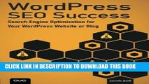 [New] Ebook WordPress SEO Success: Search Engine Optimization for Your WordPress Website or Blog