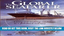 [Free Read] The Global Seafarer: Living and Working Conditions in a Globalized Industry Free Online