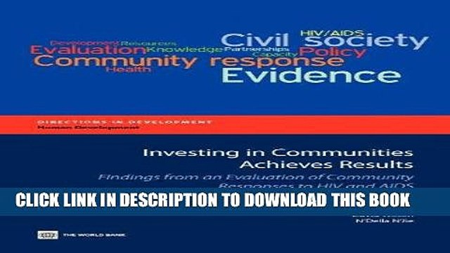 [Read] Ebook Investing in Communities Achieves Results: Findings from an Evaluation of Community