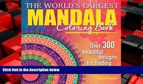 READ book  The World s Largest Mandala Coloring Book: Over 300 Beautiful Designs for Finding