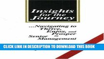 [Read] Ebook Insights for the Journey: Navigating to Thrive, Enjoy, and Prosper in Senior