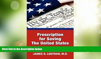 Big Deals  Prescription for Saving the United States the Great Republic  Best Seller Books Most