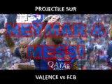 Valence vs FC Barcelone - JET de Projectile sur Messi et Neymar -