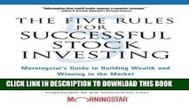 [Ebook] The Five Rules for Successful Stock Investing: Morningstar s Guide to Building Wealth and