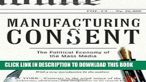 [Free Read] Manufacturing Consent: The Political Economy of the Mass Media Free Online