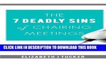 [Free Read] The 7 Deadly Sins of Chairing Meetings Free Download