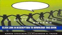 [Read] Ebook The Unheard Voices: Community Organizations and Service Learning New Reales