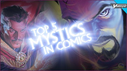 Top 5 Mystics In Comics!