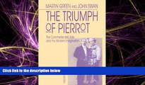 EBOOK ONLINE  The Triumph of Pierrot: The Commedia dell Arte and the Modern Imagination  DOWNLOAD