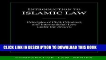 [PDF] Introduction to Islamic Law: Principles of Civil, Criminal, and International Law under the