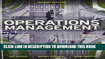 [Free Read] Operations Management, First Canadian Edition Plus MyOMLab with Pearson eText --