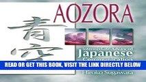 [DOWNLOAD] PDF Aozora: Intermediate-Advance Japanese Communication-2nd Ed. (Japanese Edition)