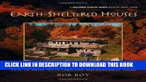 Read Now Earth-Sheltered Houses: How to Build an Affordable... (Mother Earth News Wiser Living