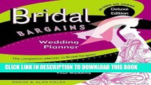 [Read] Ebook Bridal Bargains Wedding Planner: The Dollars   Sense Guide To Planning Your Wedding