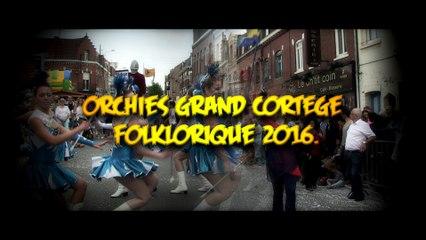Orchies grand cortège folklorique 2016