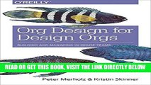 [EBOOK] DOWNLOAD Org Design for Design Orgs: Building and Managing In-House Design Teams PDF