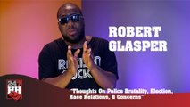 Robert Glasper - Thoughts On Police Brutality, Election, Race Relations & Concerns (247HH Exclusive)  (247HH Exclusive)