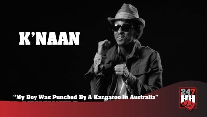 K'Naan - My Boy Was Punched By A Kangaroo In Australia (247HH Archives)  (247HH Wild Tour Stories)
