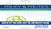 [READ] EBOOK Policy   Politics in Nursing and Health Care, 6th Edition BEST COLLECTION
