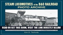 [READ] EBOOK Steam Locomotives of B   O Railroad: Photo Archive BEST COLLECTION