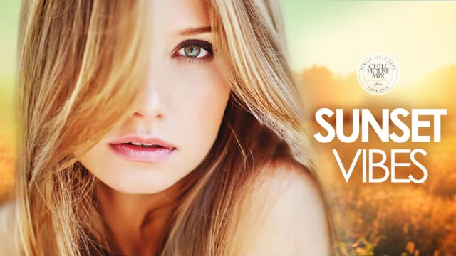 Sunset Vibes | - New & Best Deep House - Chill Out Mix Autumn 2016