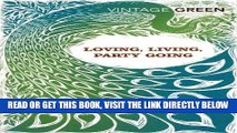 [Free Read] Loving, Living, Party Going: WITH Loving AND Party Going (Vintage Classics) Free