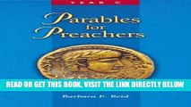 [Free Read] Parables for Preachers: The Gospel of Luke, Year C Full Online