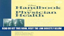 [Free Read] The Handbook of Physician Health: The Essential Guide to Understanding the Health Care