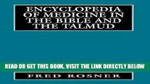 [Free Read] Encyclopedia of Medicine in the Bible and the Talmud Full Online