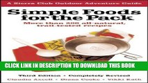 Read Now Simple Foods for the Pack: More than 200 all-natural, trail-tested recipes (Sierra Club